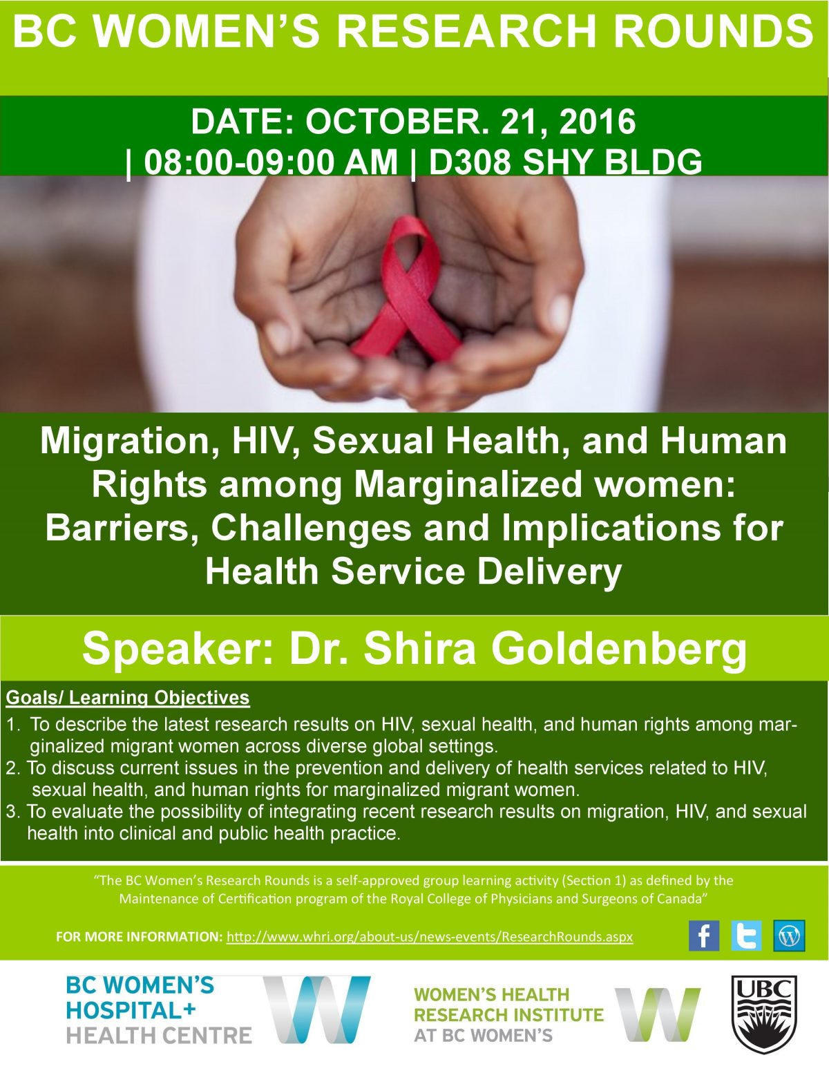 BC Women's Research Rounds: Migration, HIV, Sexual Health, and Human Rights among Marginalized women: Barriers, Challenges and Implications for Health Service Delivery