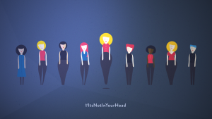 Cartoon drawings of diverse women on a dark blue background with the caption #ItsNotInYourHead underneath