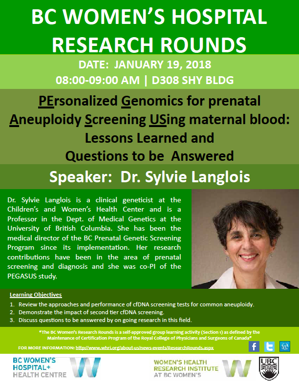 BC Women's Research Rounds: PErsonalized Genomics for prenatal Aneuploidy Screening USing maternal blood: Lessons Learned & Questions to be Answered