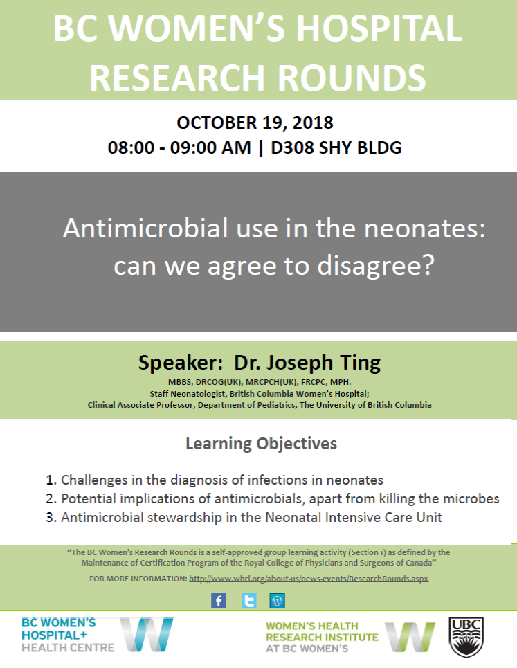 BC Women's Research Rounds – Antimicrobial use in the neonates: can we agree to disagree? with Dr. Joseph Ting